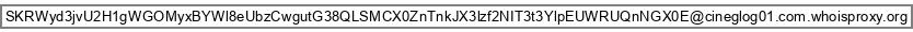 Email of SKRWyd3jvU2H1gWGOMyxBYWl8eUbzCwgutG38QLSMCX0ZnTnkJX3lzf2NIT3t3YlpEUWRUQnNGX0E